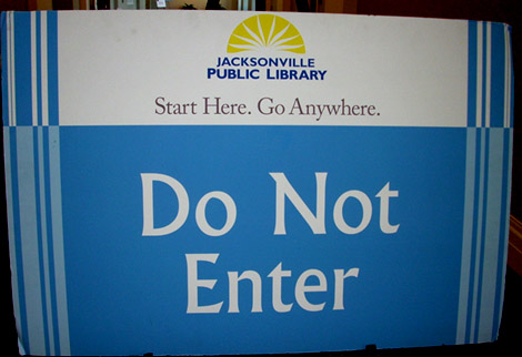 Sign at Jacksonville library