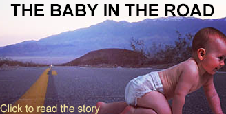 The Baby in the Road
